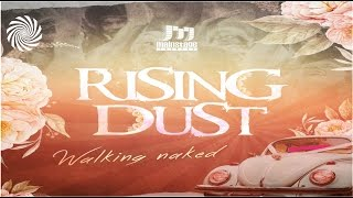 Subscribe to TRANCENTRAL: http://bit.ly/TrancentralSubscribe Get it: http://btprt.dj/2bLTFaK Rising Dust - Walking Naked, ...