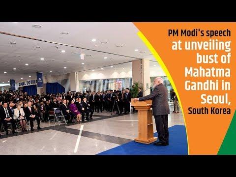 PM Modi's speech at unveiling bust of Mahatma Gandhi in Seoul, South Korea