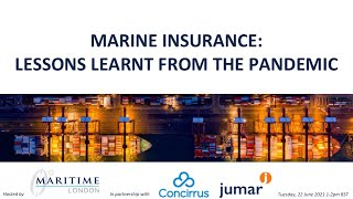 Marine Insurance: Lessons Learnt from Pandemic