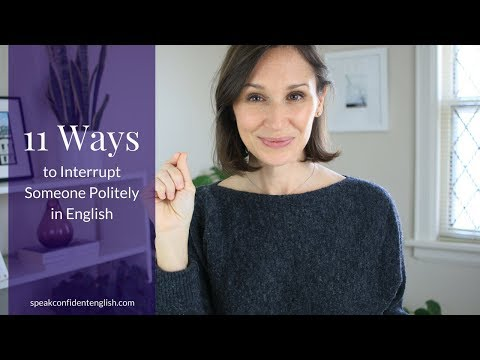 How to Interrupt Someone Politely in English with Tips and Examples
