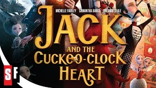 Nonton Jack And The Cuckoo Clock Heart  2014    Official Trailer Hd Film Subtitle Indonesia Streaming Movie Download