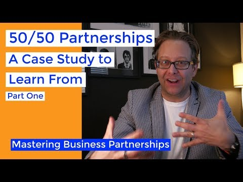 50/50 Partnerships: A Case Study Part 1 | Business Partnership Mastery Series