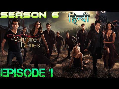 The Vampire Diaries Season 6 Episode 1 Explained Hindi  वैम्पायर डायरीज ELENA'S ILLUSION OF LOVE