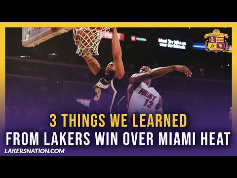 3 Things We Learned From Lakers Win Over Miami Heat