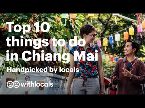 The BEST 10 Things to do in Chiang Mai 🇹🇭- Handpicked by Locals #Thailand #ChiangMai #Travelguide