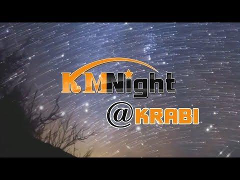 KM night @krabi