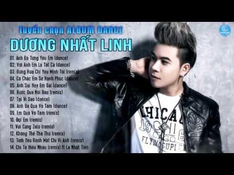 Album Dance Remix Dương Nhất Linh - Đập Tung Sàn