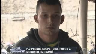 P.2 prende suspeito de roubo a mercado em Cambé (06/07)