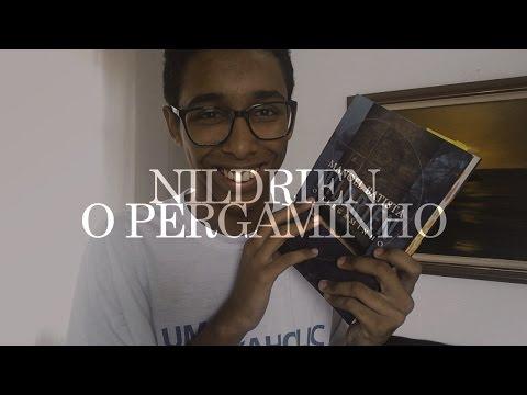 Nildrien - O Pergaminho, do Manoel Batista. | Um Bookaholic