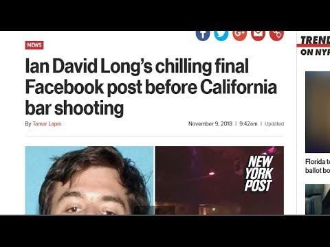 BREAKING: IAN DAVID LONG SHOOTER CALIFORNIA BAR USES LAUGHING EMOJIS ON FACEBOOK BEFORE RAMPAGE