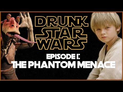 Drunk Star Wars: THE PHANTOM MENACE (Episode I) (видео)