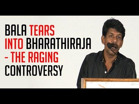 Bala-tears-into-Bharathiraja--The-raging-controversy