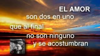 El Amor Ricardo Arjona Álbum Independiente Letra