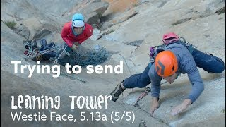 TRYING TO SEND 🚀  - LEANING TOWER FREE (5.13 BIG WALL) by Nate Murphy