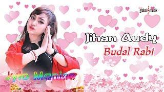 Jihan Audy - Budal Rabi (Official Lyric Video)