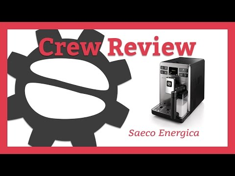 Saeco Energica Superautomatic | Crew Review