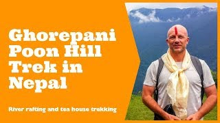 The Ghorepani - Poon Hill trek in Nepal, including a bit of whitewater rafting. The rough itinerary for this popular trek in Nepal was as follows:Trishuli River Rafting - Drive to PokharaDrive to Nayapul (1 hour) -Trek to Tirkhedhunga (4hrs trek) Trek to Ghorepani (2987m, 6hrs) Hike to Poonhill (3210m, 1hr) -Trek to Tadapani (2600m, 5hrs) Trek to Ghandruk (1940m, 7hrs) Trek to Kimche (30 min) -Drive to Pokhara (3-3.5 hrs)You can read more about the trek here - http://www.davestravelpages.com/ghorepani-poon-hill-trek