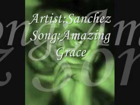 Sanchez - Amazing Grace - Jamaica Gospel Music