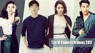 Video Must Watch: 10 Chinese Dramas 2017 MP3, 3GP, MP4, WEBM, AVI, FLV September 2018