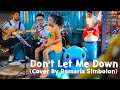 Download Lagu The Chainsmokers  - Don't Let Me Down Cover by Romaria Simbolon Mp3 Free