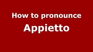 Appietto France  city photo : How to Pronounce Appietto in French - PronounceNames.com