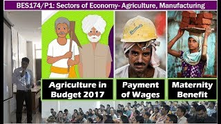 Lecture covers Agriculture and Manufacturing sector related government schemes, policies, including the latest amendments to Maternity Benefit Act, Payment of Wages Act, Factories Act - Faculty Name: You know who - All Powerpoint available at http://mrunal.org/powerpoint- Exam-Utility: UPSC IAS IPS Civil service exam, Prelims, CSAT, Mains, Staff selection SSC-CGL, IBPS-PO/MT, IBPS-CWE, SBI PO & Clerk, RBI and other banking exams; LIC, EPFO, FCI & other PSU exams; CDS, CAPF and other defense services exams; GPSC, MPPCS, RPSC & other State PCS services exams with Indian Economy, Budget, Banking, Public Finance in its syllabus- with descriptive questions and answer writing.