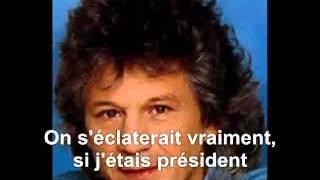 Gérard Lenorman - Si j'étais président ***alaa talbi © 2011