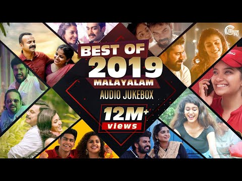 Best Of Malayalam Songs 2019  Best Of 2019  Best Malayalam Film Songs  Non-Stop Audio Songs Playlist