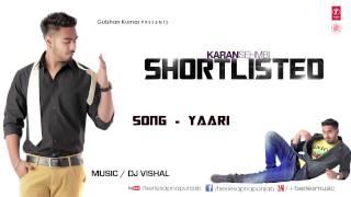 Yaari Karan Sehmbi Full Song (Audio) | Shortlisted | Latest Punjabi Song 2013