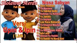 Video Full Album Sholawat Merdu Versi Upin Ipin | Nissa Sabyan Full Album Deen Assalam | Ya Maulana Nissa MP3, 3GP, MP4, WEBM, AVI, FLV Desember 2018