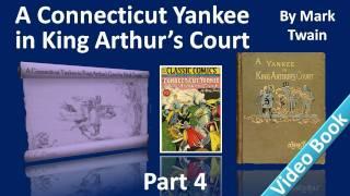 Part 4 - A Connecticut Yankee in King Arthur's Court Audiobook by Mark Twain (Chs 17-22)