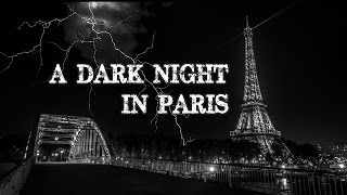 "TimeLapse Paris HD - ""A Dark Night in Paris"" (2015)"