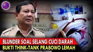 Video Blunder F4tal Soal Selang Cuci D4rah, Bukti Think-Tank Prabowo Lemah MP3, 3GP, MP4, WEBM, AVI, FLV Januari 2019