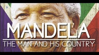 Mandela The Man And His Country