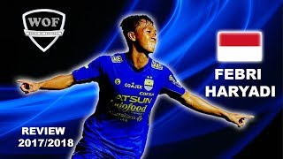 Download Video FEBRI HARYADI |  Persib Bandung | Unreal Speed, Goals, Skills & Assists | 2017  (HD) MP3 3GP MP4