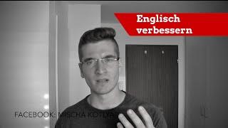 Englisch lernen: 6 ultimative Tipps! Du willst dein Englisch verbessern oder eine neue Sprache lernen? Ich zeige dir wie!