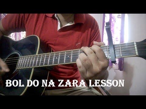 Video Bol Do Na Zara Guitar Chords Lesson | Armaan Malik | Emraan Hashmi | Azhar download in MP3, 3GP, MP4, WEBM, AVI, FLV January 2017