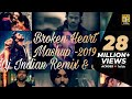Breakup Mashup-2019| DJ Indian Remix & DJ 303k | Bollywood | Sad Love | Broken Heart | Songs