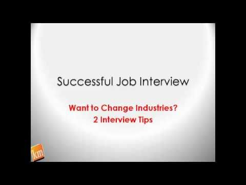 Tips Industries - http://hiddenjobmarketsecrets.com/job-interview-success-its-your-turn/ Changing industries is possible even in today's economy. But it requires some new stra...
