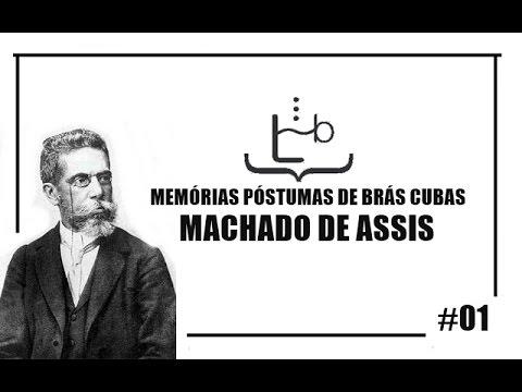 Memórias Póstumas de Brás Cubas | Raízes: Lendo Brasileiros #02