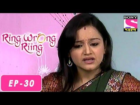Ring Wrong Ring - रींग रॉंग रींग - Episode 30 - 25th July 2016