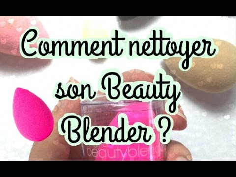comment nettoyer beauty blender