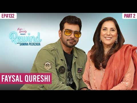 Faysal Qureshi Talks About His Fears And His Best Drama Role | Part II | Rewind With Samina Peerzada