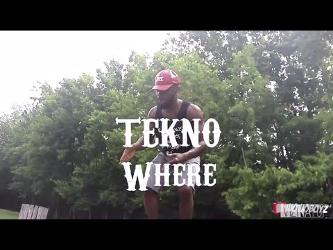 Tekno- Where: JustMeNk Ft Wowoboyz