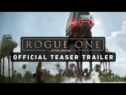 ROGUE ONE: A STAR WARS STORY Official Teaser Trailer HD