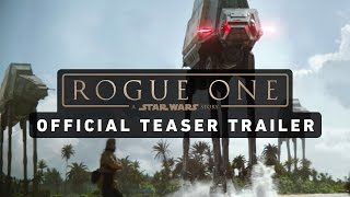 ROGUE ONE: A STAR WARS STORY Official Teaser Trailer - YouTube