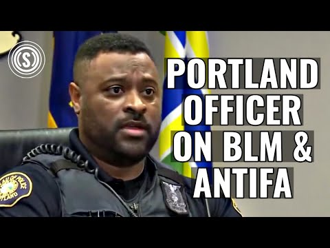 Portland Cop Speaks Out on BLM/Antifa Racism (VIDEO credit: KGW-TV)