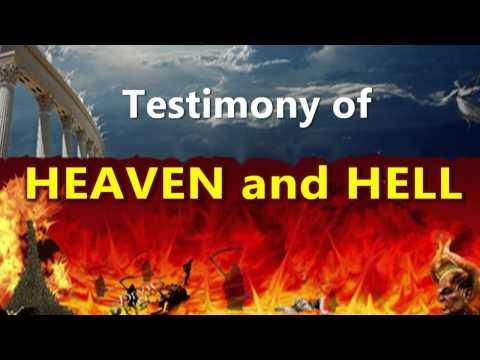 Incredible Testimony of Heaven and Hell