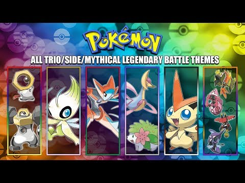 All Pokémon Trio/Side/Mythical Legendary Battle Themes [GEN1-7] 2018