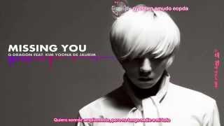 Video G-Dragon - Missing You Ft. Kim Yuna of Jaurim (Sub español + Romanización + Karaoke) MP3, 3GP, MP4, WEBM, AVI, FLV Juni 2018